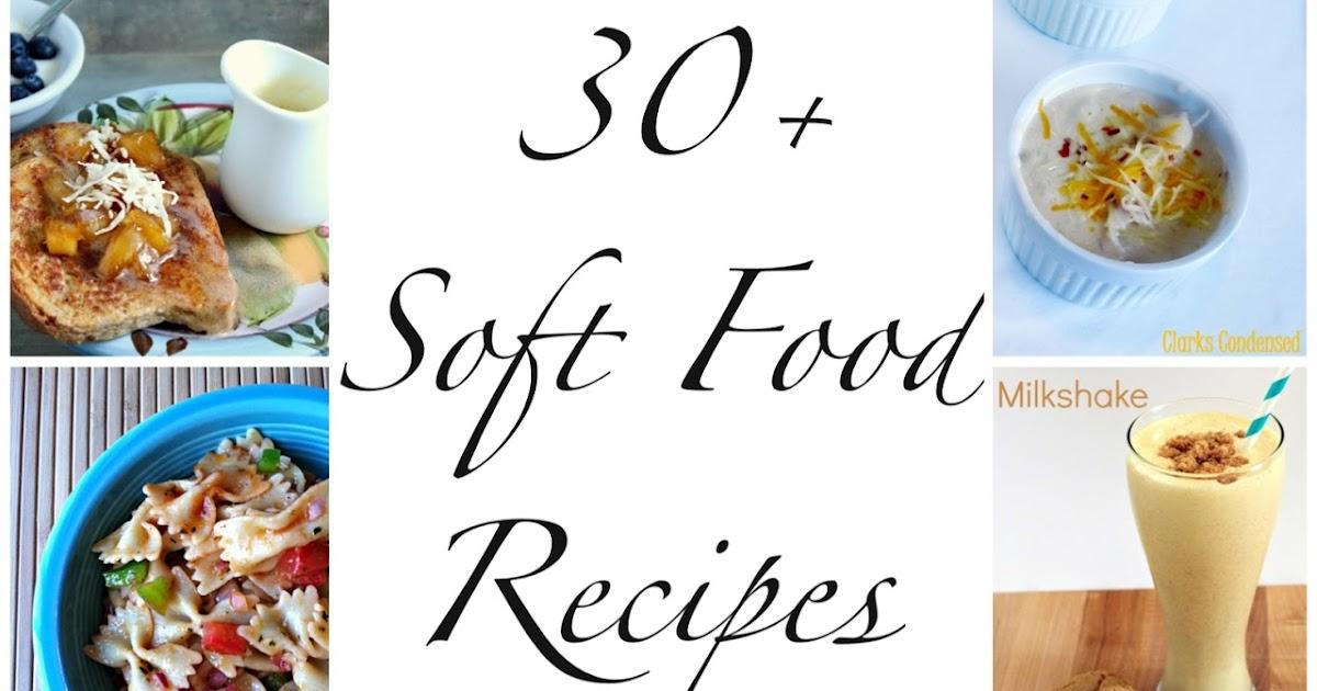 We Read!: 30+ Soft Food Recipes