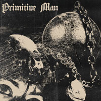 The Top 50 Albums of 2017: 28. Primitive Man - Caustic