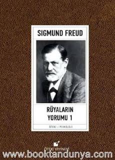 Sigmund Freud - Rüyaların Yorumu - Cilt #1
