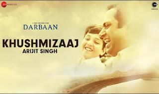 Khushmizaaj Lyrics in Hindi – Darbaan