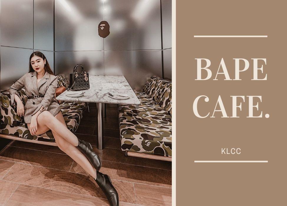 BAPE CAFE, KLCC