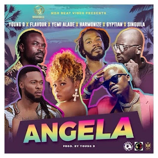 Young D – Angela (feat Flavour, Yemi Alade, Harmonize, Gyptian, Singuila)