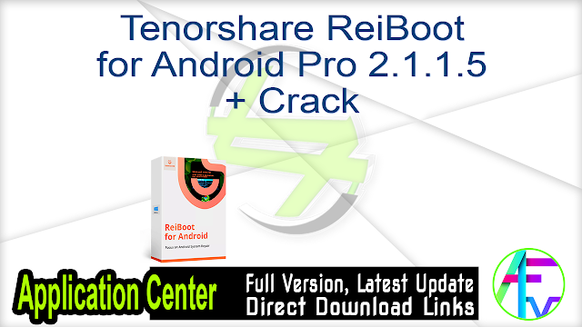 Tenorshare ReiBoot for Android Pro 2.1.1.5 + Crack