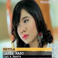 Lirik dan Terjemahan Lagu Rayola - Lapeh Raso