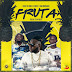 DOWNLOAD MP3: Chauly De Nome Feat. AB Ross & Uami Ndongadas – Fruta