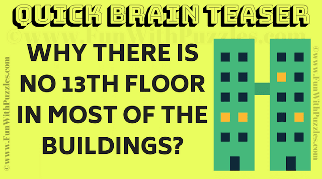 Why there is no 13th floor in most of the buildings?