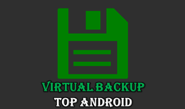 Virtual Backup APK (Latest 2020) Download For Android