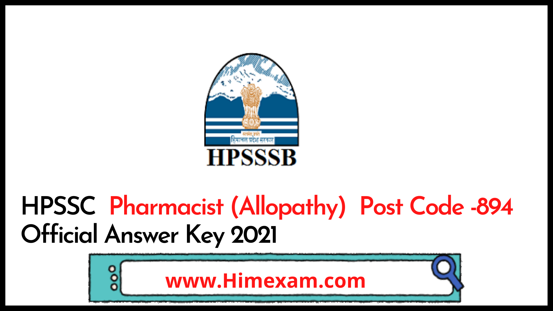 HPSSC  Pharmacist (Allopathy)  Post Code -894 Official Answer Key 2021