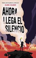 Ahora llega el silencio, Álvaro Colomer