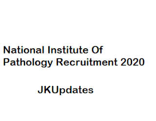 National Institute of Pathology Jobs Recruitment 2020