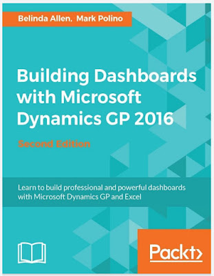 [FREE EBOOK]Building Dashboards with Microsoft Dynamics GP 2016 - Second Edition-Belinda Allen and Mark Polino