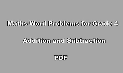 Maths Word Problems for Grade 4 Addition and Subtraction PDF