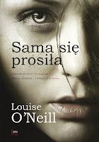 http://ksiazkomania-recenzje.blogspot.com/2017/01/sama-sie-prosia-louise-oneill.html