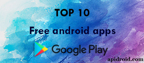 Top 10 Free and useful Android Apps available on Google Playstore