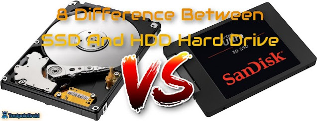 8 Difference Between SSD And HDD Hard Drive