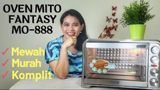REVIEW OVEN MITO FANTASY MO - 888