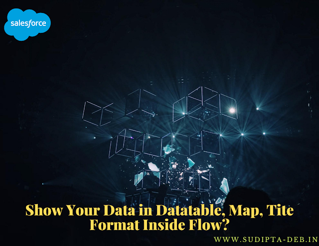 Show Your Data in Datatable, Map or Tile Format Inside Flow