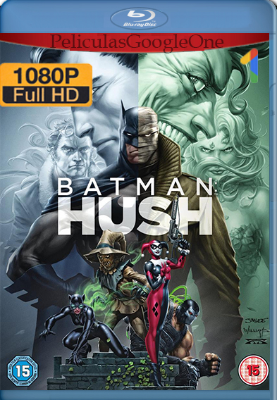 Batman Hush (2019) [1080p BRrip] [Latino-Inglés] [GoogleDrive] Falcony