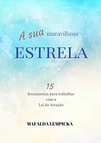 A Sua Maravilhosa Estrela - Mafalda Lempicka.jpg