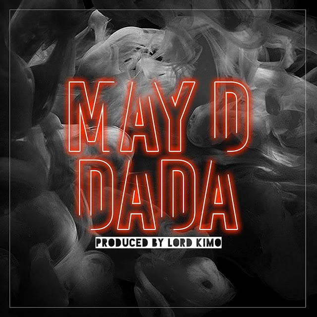 May D – DADA Mp3 Free Download