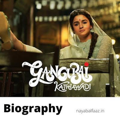 gangubai kathiawadi biography