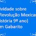 Atividade sobre A Revolução Mexicana (História 9º ano) com Gabarito