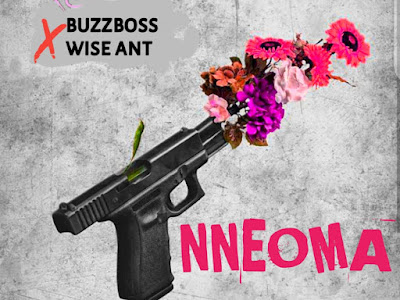 [Music]Buzzboss x wise ant - nneoma