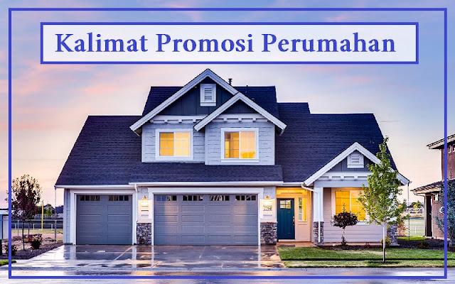 contoh kalimat promosi perumahan