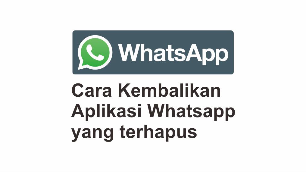 Cara Mengembalikannya Agar Chat Lama Tidak Hilang di Aplikasi Whastapp