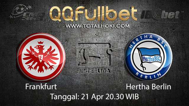 BOLA88 - PREDIKSI TARUHAN BOLA FRANKFURT VS HERTHA BERLIN 21 APRIL 2018 ( GERMAN BUNDESLIGA )
