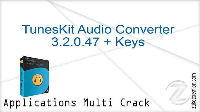 TunesKit Audio Converter 3.2.0.47 + Keys