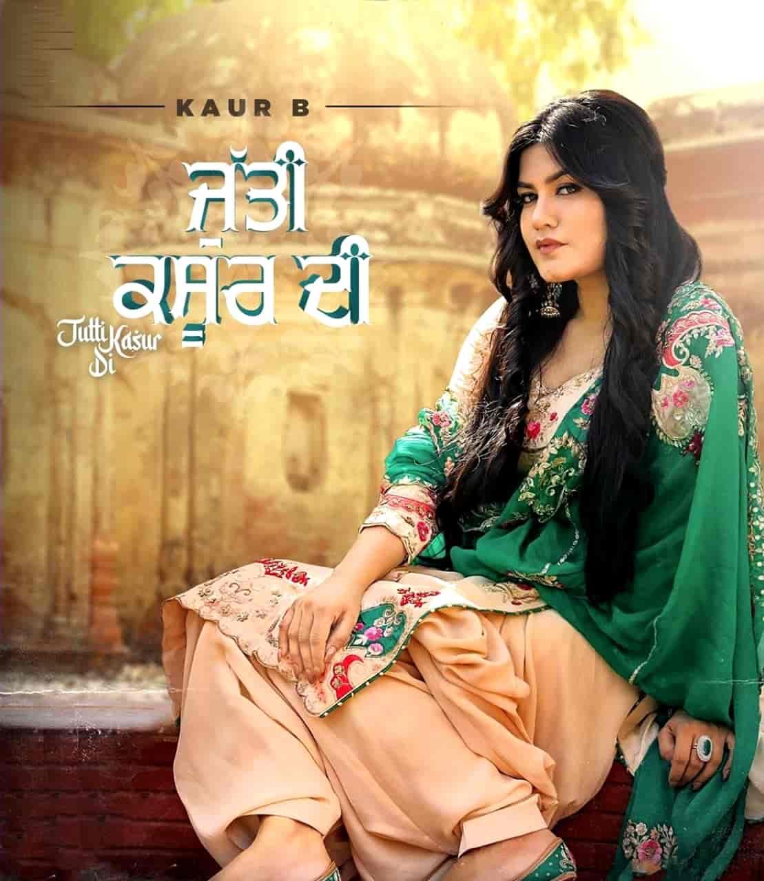 Jutti Kasur Di Punjabi Song Image Features Kur B