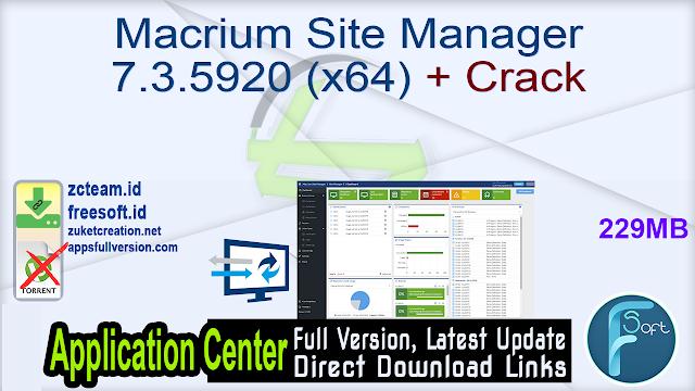 Macrium Site Manager 7.3.5920 (x64) + Crack_ ZcTeam.id