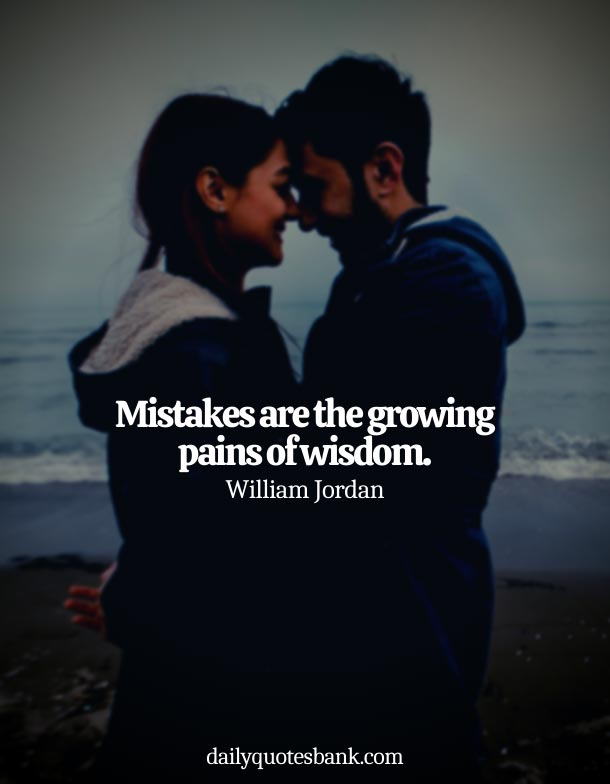 Wisdom Quotes About Mistakes In Relationships