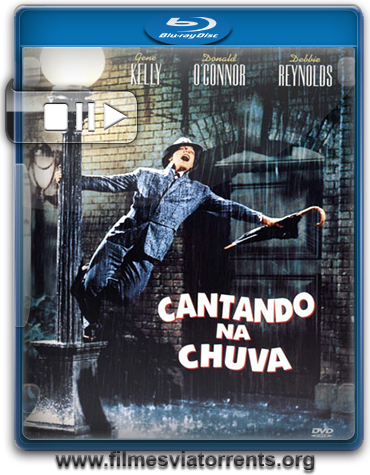 Cantando na Chuva Torrent - BluRay Rip 720p e 1080p Dual Áudio (1952)