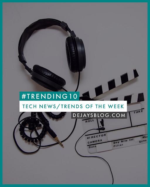 #TRENDING10 - Top 10 Tech News / Trends of the Week #10