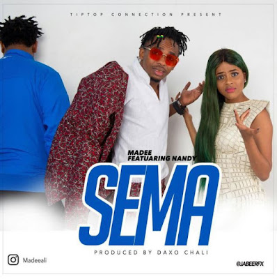 Madee Ft Nandy – Sema