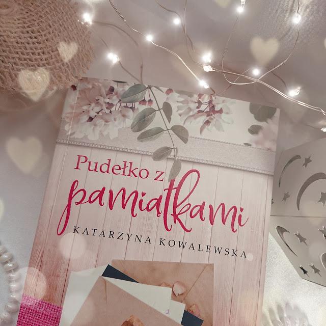 """""""Pudełko z pamiątkami"""" Katarzyna Kowalewska"""