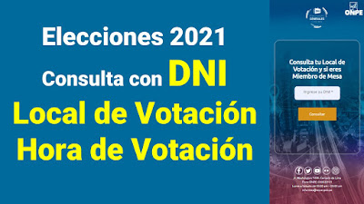 LINK consulta tu LOCAL de Votacion Elecciones 2021 A que HORA debo votar