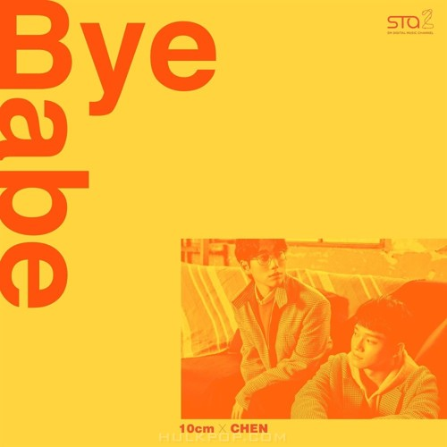 10cm, CHEN – Bye Babe – SM STATION (ITUNES PLUS AAC M4A)