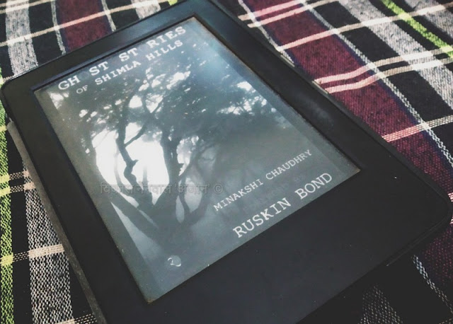 Ghost Stories of Shimla Hills by Minakshi Chaudhry
