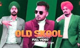 Old Skool Lyrics   Sidhu Moose Wala  