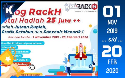 Kompetisi Blog - RackH Berhadiah Total Hingga 25 Juta Rupiah