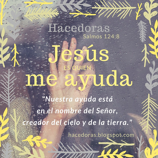 Jesús es quien me ayuda