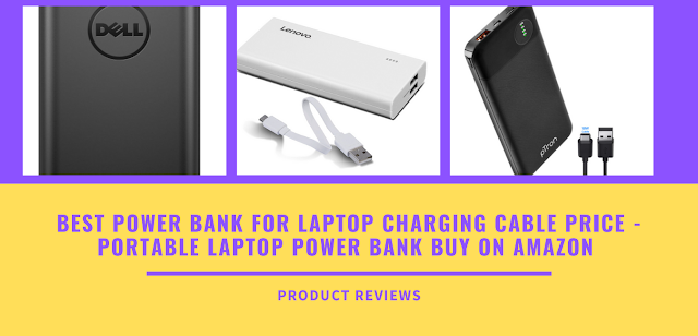 Best Power Bank for Laptop Charging Cable Price - portable laptop power bank buy on amazon
