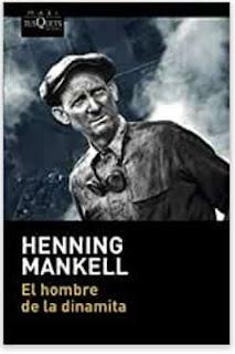 «El hombre de la dinamita» de Henning Mankell