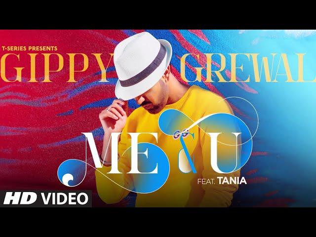Me & U Song Lyrics - Gippy Grewal and Tania