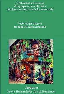 Semblanzas y discursos de agrupaciones culturales con bases territoriales de La Araucanía