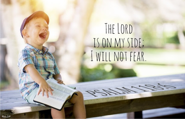 The Lord is on my side ~Psalm