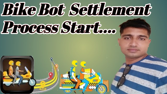 BIKE BOT SETTLEMENT PROCESS  STARTED. HOW TO START BIKE BOT SETTLEMENT?